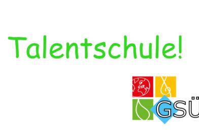 GSÜ ist Talentschule